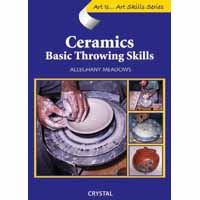 Art Is...Ceramics: Basic Throwing Skills