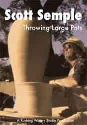 Scott Semple - Throwing Large Pots