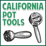 California Pot Tools