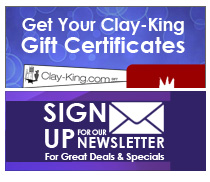 Clay King Gift Certificates - Newsletter Sign Up
