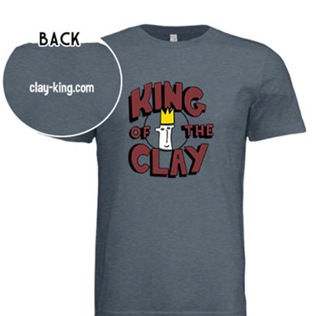 Clay-King King of the Clay T-Shirt