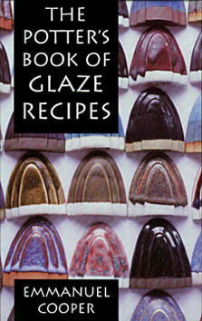 The Potter's Book of Glaze Recipes