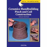 Art Is...Ceramics Handbuildg: Pinch/Coil