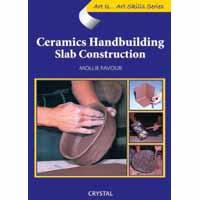 Art Is...Ceramics Hand building: Slab  Construction