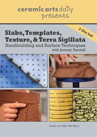 Slabs, Templates, Texture, & Terra Sigillata DVD