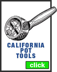 California Pot Tools on Sale Today