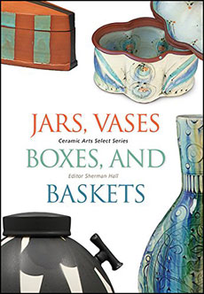 Jars, Vases, Boxes and Baskets