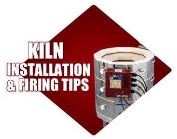 Kiln Installation and Firing Tips