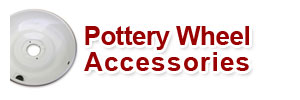 Pottery Wheel Accessories